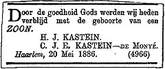 Announcement birth of a son to Hendrik Jan Kastein and C.J.E. de Monye.